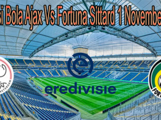 Prediksi Bola Ajax Vs Fortuna Sittard 1 November 2020
